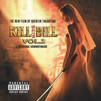 Kill Bill Vol. 2 Original Soundtrack — Kill Bill Vol. 2 Original Soundtrack