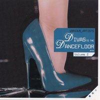 Divas To The Dancefloor, Vol. 2 — сборник