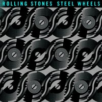Steel Wheels — The Rolling Stones