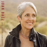 Day After Tomorrow — Joan Baez