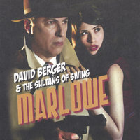 Marlowe — David Berger & The Sultans of Swing