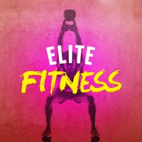 Elite Fitness — Epic Workout Beats