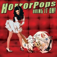 Bring It On! — Horrorpops