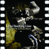 Based On A True Story — The Starting Line