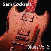 Sam Cockrell Blues Vol. 2 — Sam Cockrell