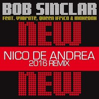 New New New — Bob Sinclar, Queen Ifrica, Vybrate, Makedah