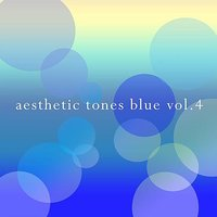 Aesthetic Tones Blue Vol.4 — KIRAKIRA Quartet