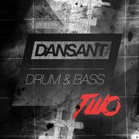 Dansant Drum & Bass Two - The Liquid Dnb Collection — сборник