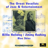Blue Skies — Billie Holiday, Jimmy Rushing