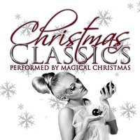 Christmas Classics — Magical Christmas