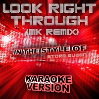 Look Right Through [In the Style of Storm Queen] - Single — Ameritz Top Tracks