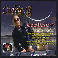JazzMatic V - Dallas Nights — Cedric B. (Cnote)