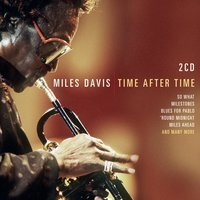 Time After Time — Miles Davis, Джордж Гершвин