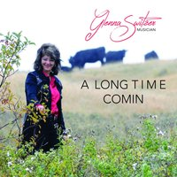 A Long Time Comin' — Glenna Switzer