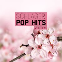 Schlager Pop Hits 2015 — сборник