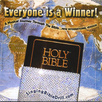 Everyone is a Winner! A musical journey thru the Bible... New International Version — Dee Downey Pruett