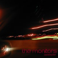 Commuter — The Monitors