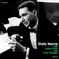 Shelly Manne with Andre Previn & Leroy Vinnegar — Shelly Manne, André Previn & Leroy Vinnegar