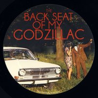 The Back Seat of My Godzillac — сборник