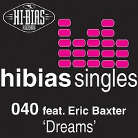 Dreams — 040 featuring Erica Baxter, 040