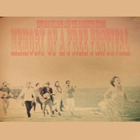 Memory of a Free Festival — Edward Sharpe & The Magnetic Zeros