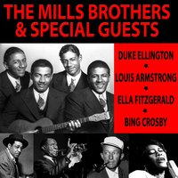 The Mills Brothers and Special Guests — The Mills Brothers