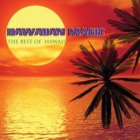 Hawaiian Magic - The Best of Hawaii — сборник