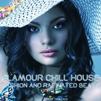 Glamour Chill House — сборник