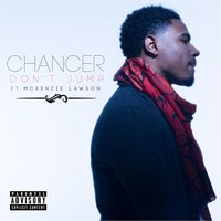 Don't Jump (feat.  Mckenzie Lawson) — Chancer