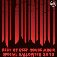 Best of Deep House Music - Special Halloween 2015 — сборник