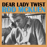 Dear Lady Twist — Rod McKuen