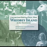 Whidbey Island Audio Tour Guide — Northwest Heritage Resources