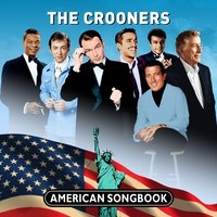 The Crooners - American Songbook — сборник