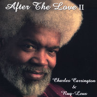 After The Love II — Charles Carrington