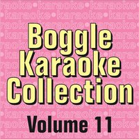 Boggle Karaoke Collection - Volume 11 — Boggle Karaoke