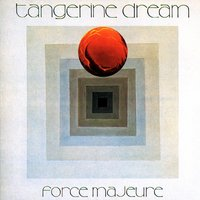 Force Majeure — Tangerine Dream