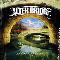 One Day Remains — Alter Bridge