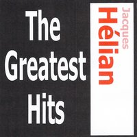 Jacques Hélian - The greatest hits — Jacques Helian