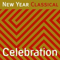 New Year Classical: Celebration — Пётр Ильич Чайковский