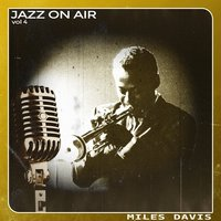 Jazz on Air, Vol. 4 — Miles Davis