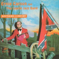Southern Comfort — Ernie Carson and the Castle Jazz Band