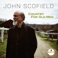 Country For Old Men — John Scofield