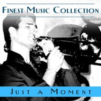 Finest Music Collection: Just A Moment — сборник