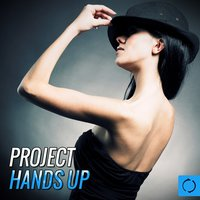 Project: Hands Up — сборник