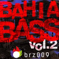 Bahia Bass, Vol. 2 — сборник