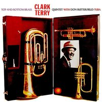Top And Bottom Brass — Clark Terry