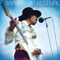 Miami Pop Festival — The Jimi Hendrix Experience