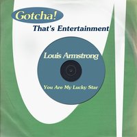 You Are My Lucky Star — Louis Armstrong