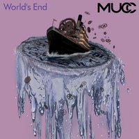 World's End — Mucc