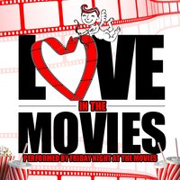 Love in the Movies — Friday Night at the Movies